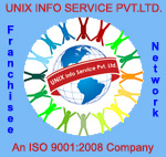 FRANCHISEE OF UNIX INFO SERVICES AT FREE OF COST* AHEMDABAD